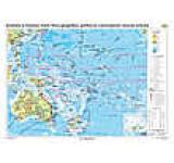 Australia si Oceania. Harta fizico-geografica politica si a principalelor resurse naturale