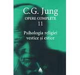 Opere complete. Vol. 11: Psihologia religiei vestice si estice