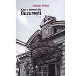 Case si oameni din Bucuresti Vol. 2