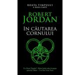 Robert Jordan - In cautarea Cornului, Roata timpului, Vol. 2