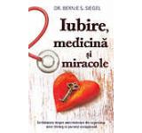 Iubire medicina si miracole