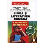 Limba si literatura romana. Evaluarea nationala. 40 de teste rezolvate dupa modelul MEN 2014