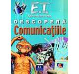 E.T. Extraterestrul descopera comunicatiile