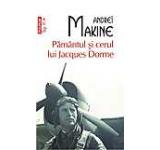 Pamantul si cerul lui Jacques Dorme (Top 10+)