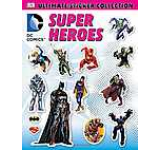 DC Comics - Super Heroes: Ultimate Sticker Collection