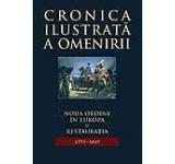 Cronica ilustrata a omenirii Vol. 8 - Noua ordine in Europa si Restauratia (1793-1849)