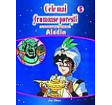 Cele mai frumoase povesti DVD nr. 5 - Aladin