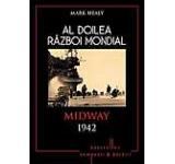 Al Doilea Razboi Mondial. Midway 1942