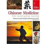 Chinese Medicine for Everyday Living (Healing Handbooks)