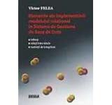 Elemente ale implementarii modelului relational in sisteme de gestiune de baze de date