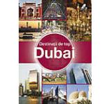 Destinatii de top. Dubai