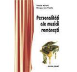 Personalitati ale muzicii romanesti
