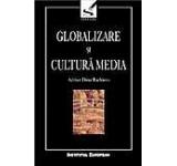 Globalizare si cultura media