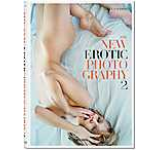 The New Erotic Photography - Vol. 2