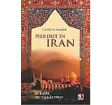 Pierdut in Iran - Jurnal de calatorie