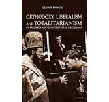 Orthodoxy liberalism and totalitarianism in modern and contemporary Romania