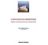 Constitutia Romaniei. Opinii esentiale pentru legea fundamentala