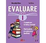 Evaluare Clasa I - Comunicare in limba romana. Matematica si explorarea mediului