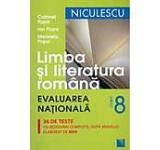 Limba si literatura romana. Evaluarea Nationala clasa a VIII-a. 36 de teste cu rezolvari complete dupa modelul elaborat de MEN