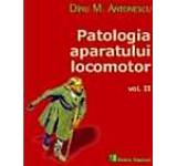 Patologia aparatului locomotor Vol. 2