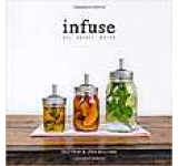 Infuse: Oil Spirit Water