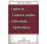 Capitole de Geometrie analitica si diferentiala Algebra liniara