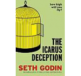 The Icarus Deception. How High Will You Fly?