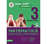 Matematica. Competente si performanta (exercivii probleme jocuri teste) - Clasa a III-a.