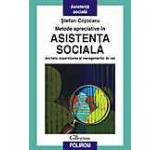 Metode apreciative in asistenta sociala. Ancheta supervizarea si managementul de caz