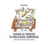 Culori si traditii in folclorul romanesc