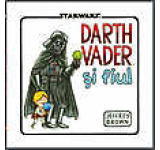 Star Wars. Darth Vader si fiul
