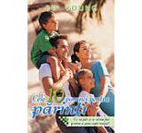 Cele 10 porunci pentru parinti