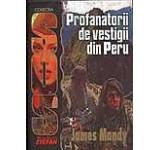 Profanatorii de vestigii din Peru