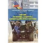 1989-2009 Incredibila aventura a democratiei dupa comunism