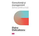 Consultanta si management. Solutii pentru criza