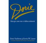 Doris Vanstone, Erwin W. Lutzer - Dorie, fata pe care nu o iubea nimeni