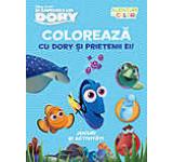 Disney. In cautarea lui Dory. Coloreaza cu Dory si prietenii ei. Aventuri in culori