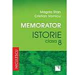 Memorator. Istorie pentru clasa a VIII-a