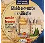 Ghid de conversatie si civilizatie roman-francez cu CD