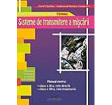 Sisteme de transmitere a miscarii. Manual pentru clasa a XI-a ruta directa clasa a XII-a ruta progresiva