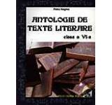 Antologie de texte literare pentru clasa a VI-a