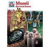 Mumii din toata lumea