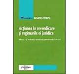 Actiunea in revendicare si regimurile ei juridice. Editia a II-a