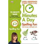 10 Minutes a Day Spelling Fun Ages 5-7