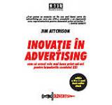 Inovatie in advertising. Cum sa creezi cele mai bune print-ad-uri pentru brandurile secolului XXI