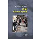 Irak. Calvarul pacii