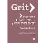 Grit. Puterea pasiunii si a perseverentei