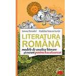 Literatura romana - modele de analize literare si eseuri pentru bacalaureat