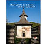 Manastiri si biserici din Romania (versiunea limba germana)