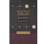Melodia secreta: si Omul a creat Universul